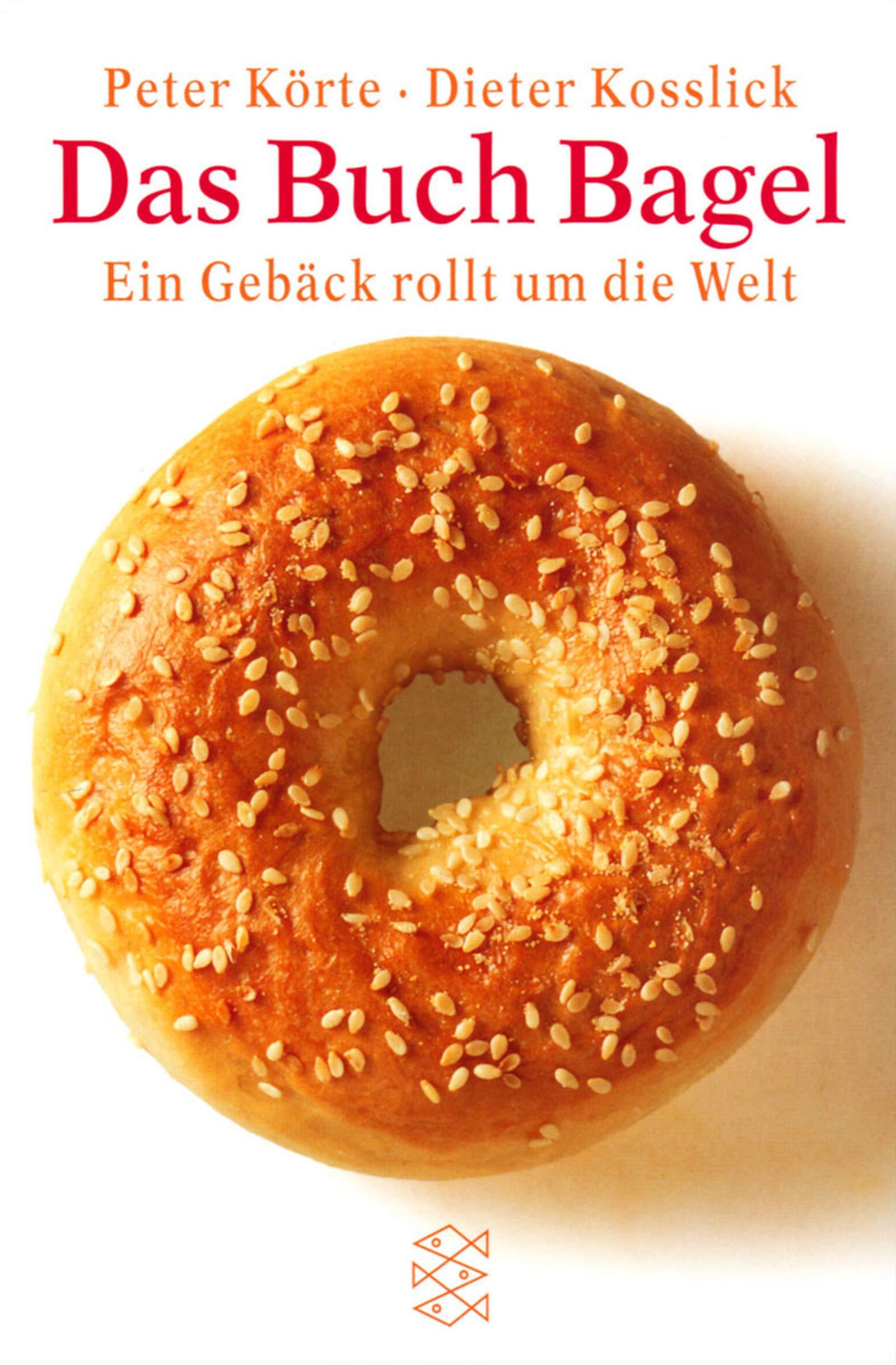 Das Buch Bagel Korte Peter Kosslick Dieter 9783596147489 Amazon Com Books