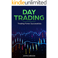 Day Trading: Trading Forex Successfully