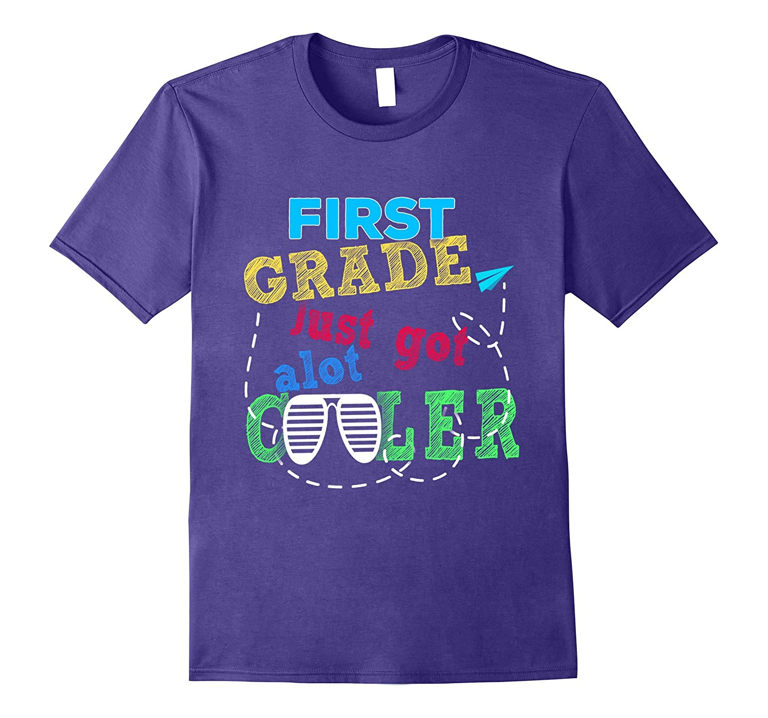1st Grade Just Got A lot Cooler shirt-Art