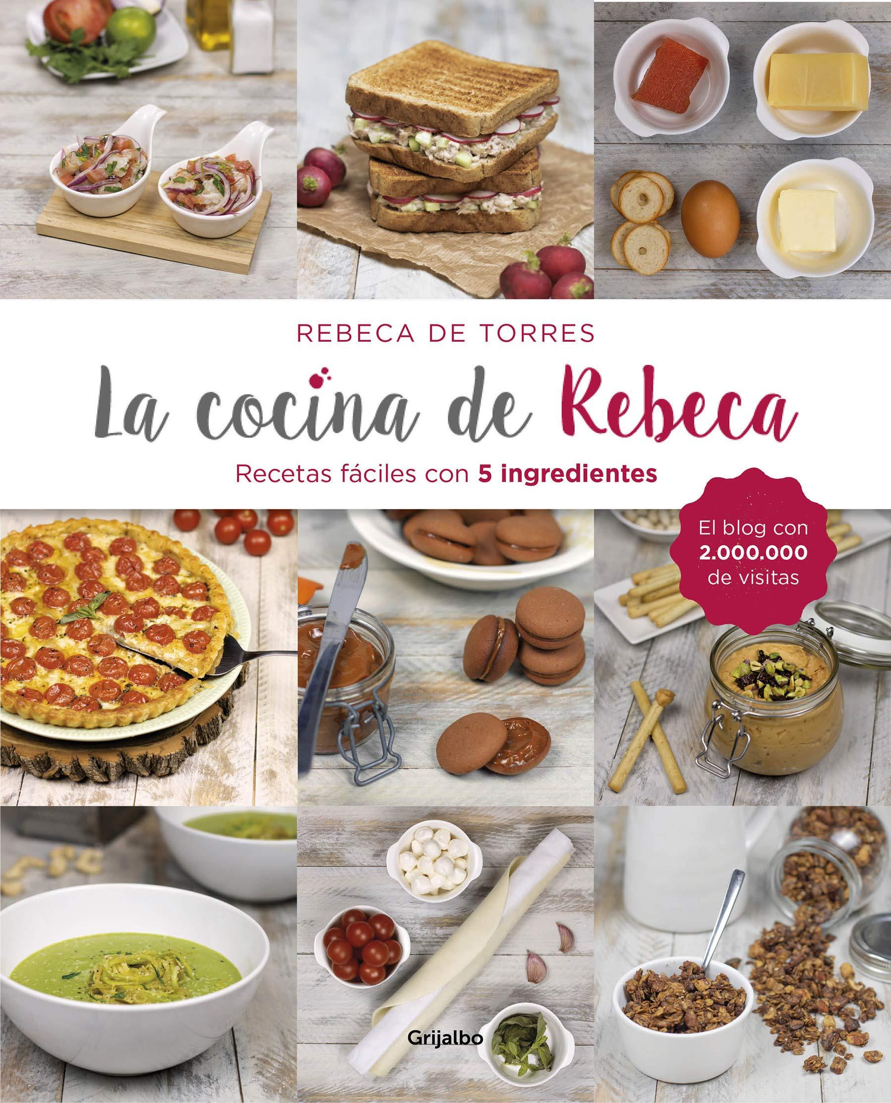 La cocina de Rebeca: Recetas fáciles con 5 ingredientes Sabores ...