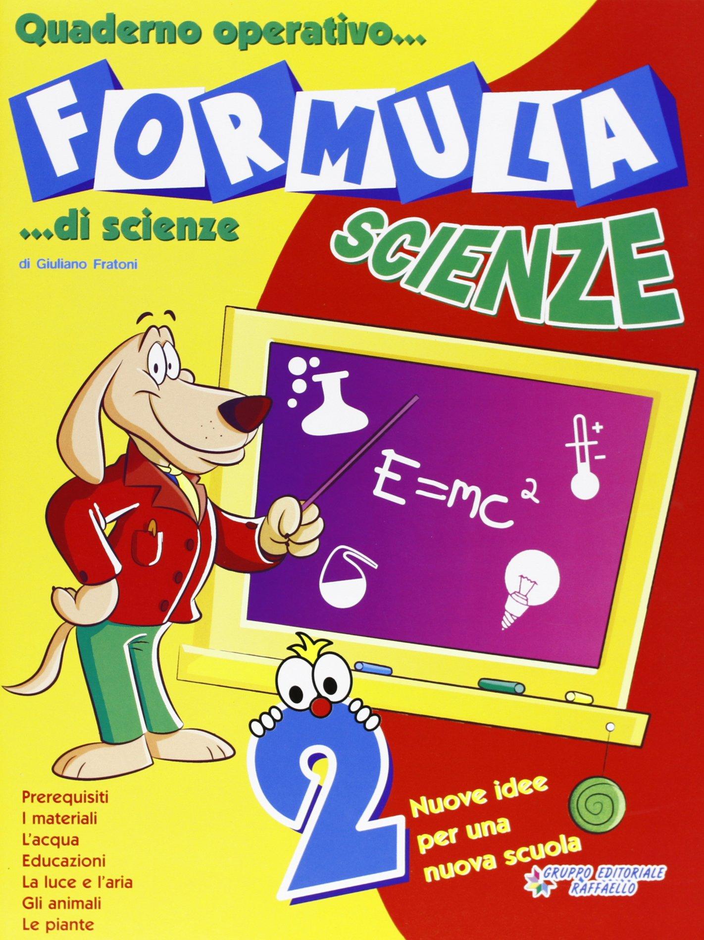 Molto Formula scienze. Quaderno operativo di scienze. Per la Scuola  FV12