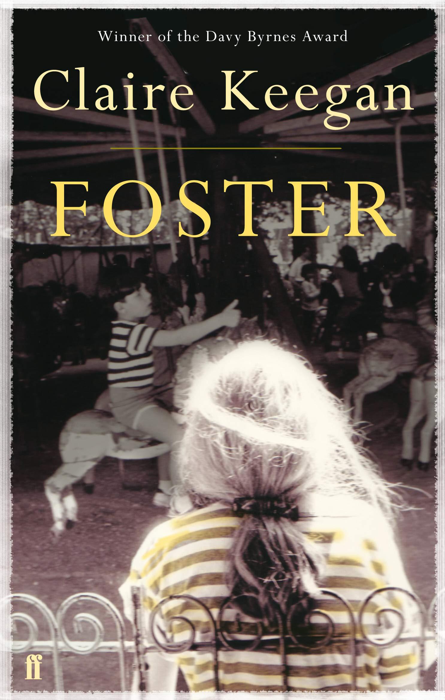 foster claire keegan  : Foster (9780571255658): Claire Keegan: Books