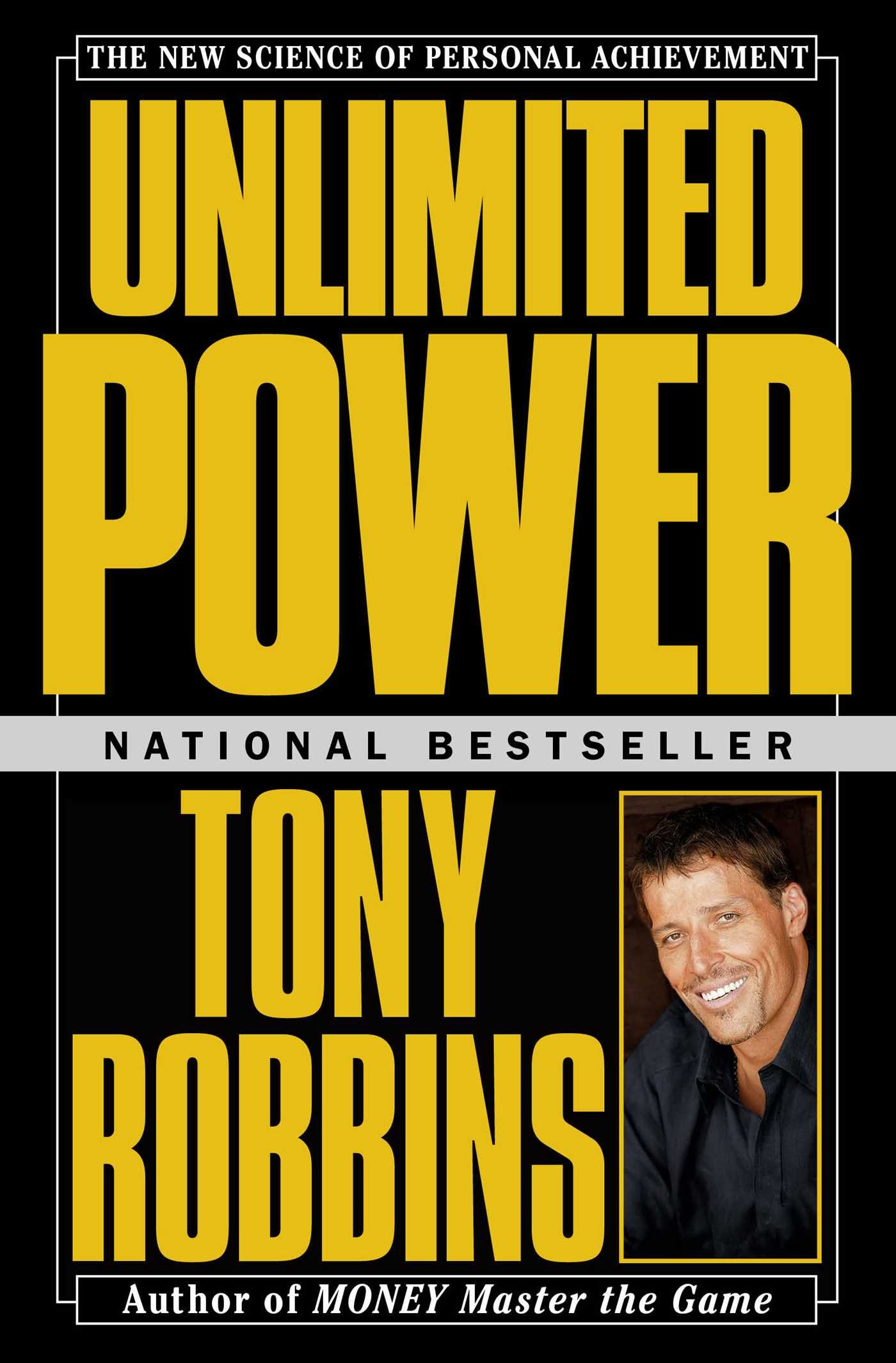 Unlimited Power: The New Science of Personal Achievement ISBN-13 9780684845777