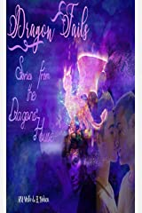 Dragon Tails: Stories from the Dragons' House (Dragons' House 4.1) Kindle Edition