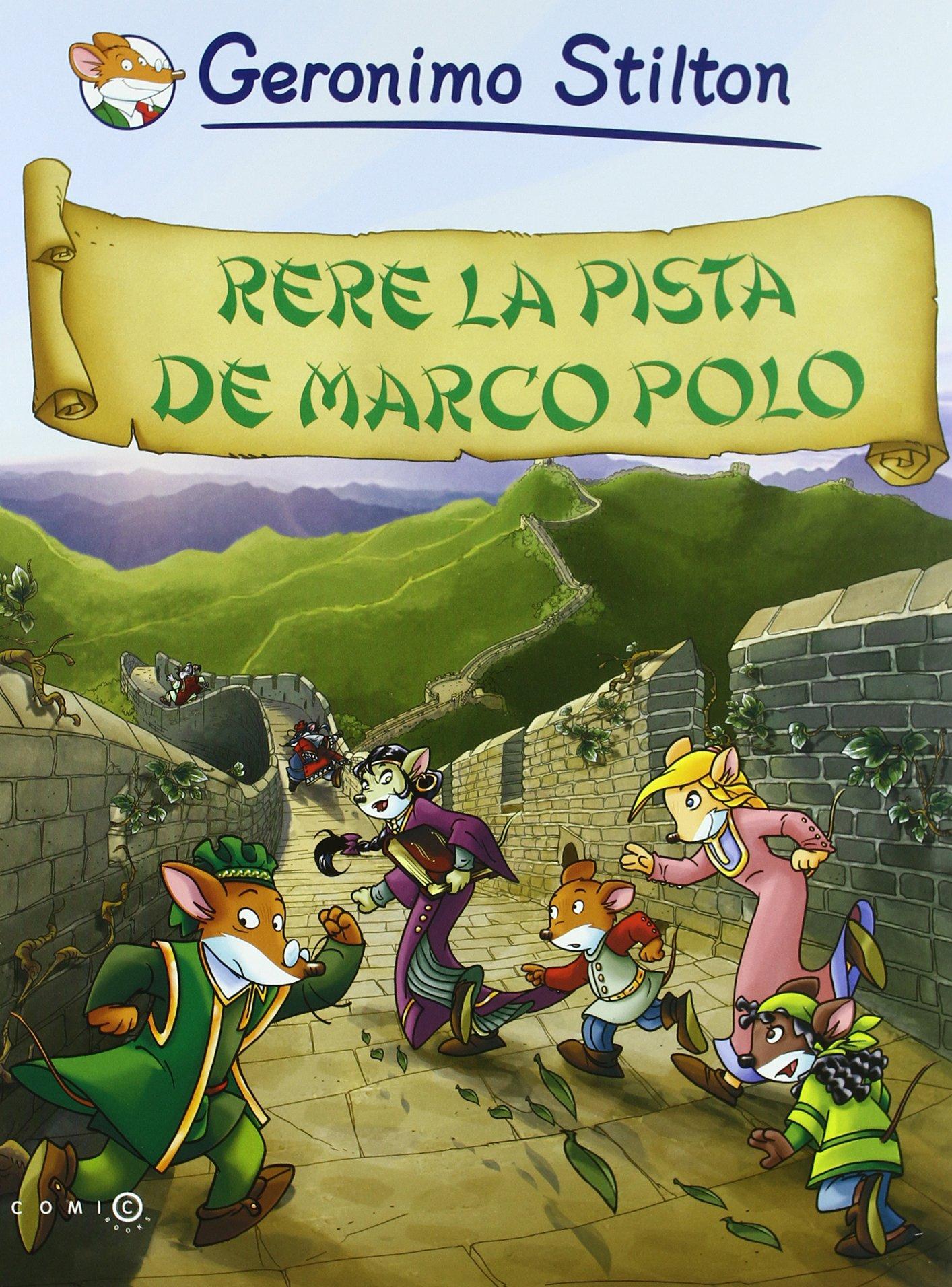 Rere la pista de Marco Polo (Comic Books): Amazon.es: Stilton, Geronimo, Nel.lo Colom, David: Libros