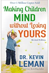 Making Children Mind without Losing Yours Kindle Edition