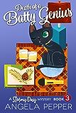 Death of a Batty Genius (Stormy Day Mystery Book 3) (English Edition)