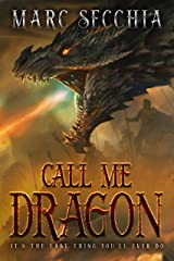Call me Dragon (Dragon Fires Rising Book 1) Kindle Edition