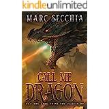 Call me Dragon (Dragon Fires Rising Book 1)