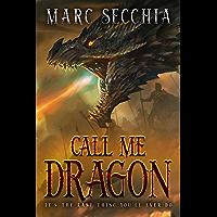 Call me Dragon (Dragon Fires Rising Book 1) book cover