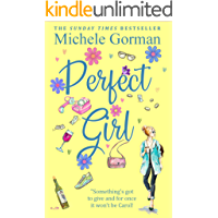 Perfect Girl: The witty feel good romcom about living life to the full (Not Quite Perfect Book 1)