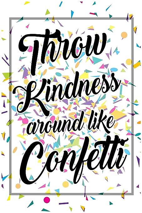 Amazoncom Classroom Posters Throw Kindness Around Like Confetti