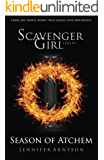 Scavenger Girl: Season of Atchem