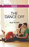 The Dance Off (Harlequin Kiss)