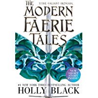 The Modern Faerie Tales: Tithe; Valiant; Ironside (English Edition)