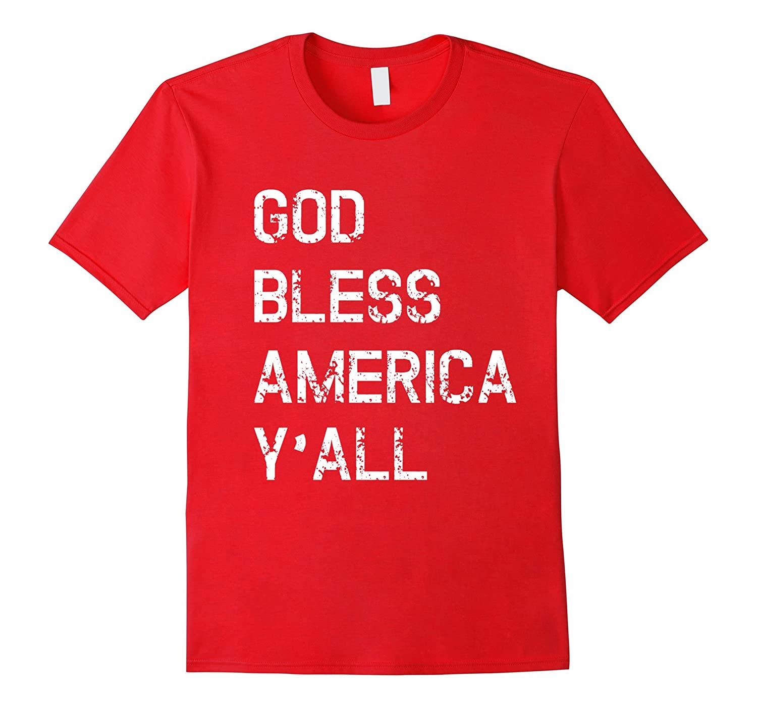 God Bless America Y'All T Shirt for Fourth of July Holiday-TH