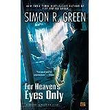 For Heaven's Eyes Only: A Secret Histories Novel