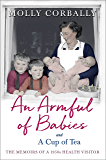 An Armful of Babies and a Cup of Tea: Memoirs of a 1950s Health Visitor