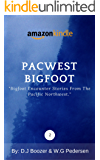 PacWest Bigfoot: Spine chilling tales (2)