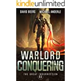 Warlord Conquering (The Great Insurrection Book 3)