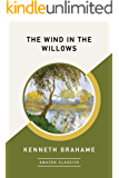The Wind in the Willows (AmazonClassics Edition) (English Edition)