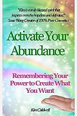Activate Your Abundance Kindle Edition