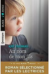 Au nom de mon fils (Black Rose) (French Edition) Kindle Edition