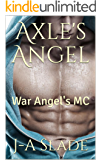 Axle's Angel: War Angel's MC