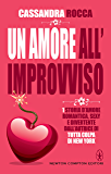 Un amore all'improvviso (Baci d'estate Vol. 5)