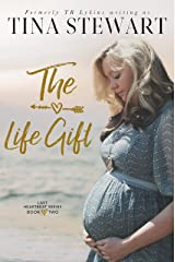 The Life Gift (Last Heartbeat Series Book 2) Kindle Edition