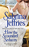 How the Scoundrel Seduces (The Duke's Men Book 3)