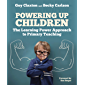 Powering Up Children: The Learning Power Approach to Primary Teaching (The Learning Power series) (English Edition)