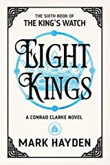 Eight Kings (The King's Watch Book 6) Kindle Edition