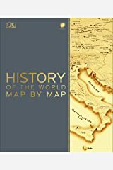 History of the World Map by Map Hardcover