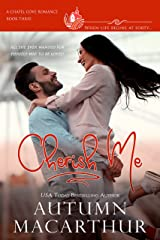 Cherish Me: A clean, sweet, faith-filled small-town romance, where life begins at forty (Chapel Cove Romances Book 3) Kindle Edition
