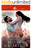 Cherish Me: A clean, sweet, faith-filled reunion romance, plain heroine, scarred hero, in a small town where life begins…
