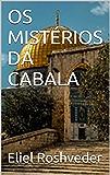 OS MISTÉRIOS DA CABALA