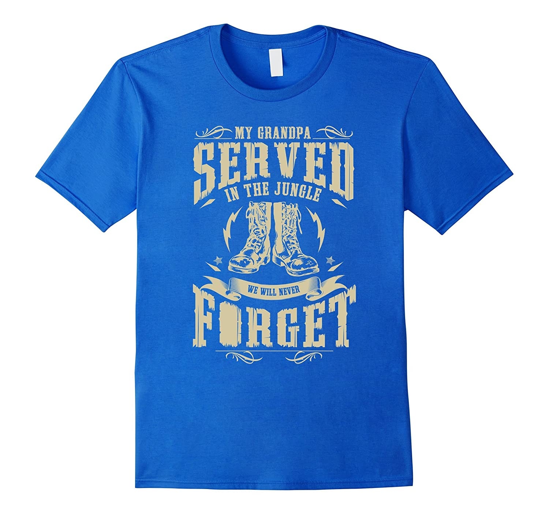 My Grandpa Served in the Jungle Vietnam Veteran T-shirt