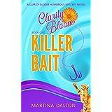 Killer Bait: A Clarity Bloom Humorous Mystery Novel