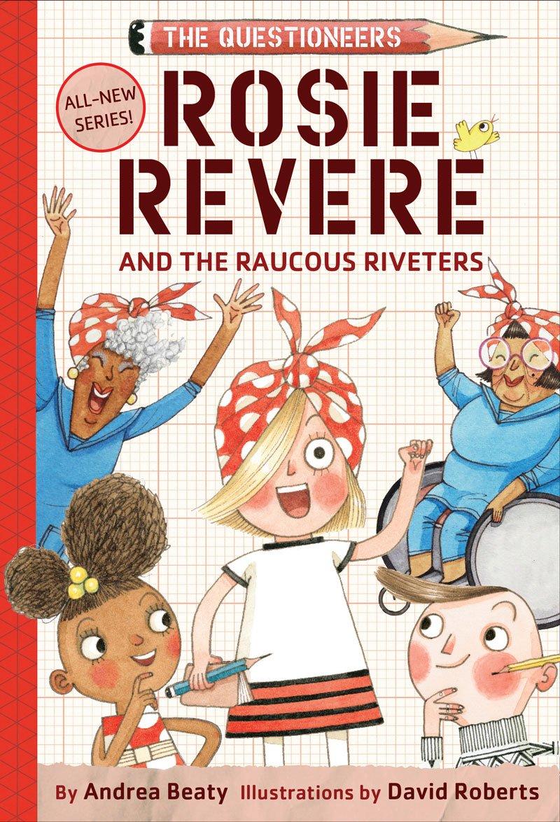 Rosie Revere, Engineer (Innovator Series) pdf