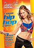 Dance Off The Inches: Hip Hop Cardio Party
