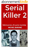 Serial Killer 2: Mémoires d'outre tombe (Serial Killer - Mémoires d'outre tombe)