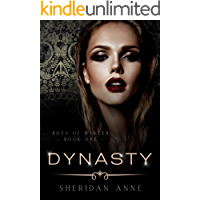 Dynasty: A Dark Enemies to Lovers Reverse Harem Romance (Boys Of Winter Book 1)