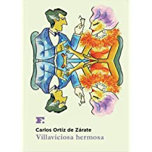 Villaviciosa hermosa (Spanish Edition) Jan 1, 2015
