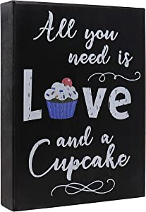 JennyGems Wood Box Quote Sign - All You Need is Love and a Cupcake - Bakery Signs, Cupcake Lovers, Kitchen Decor, Black, 6 x 1.5 x 8 in.