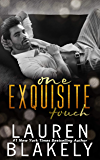One Exquisite Touch (The Extravagant Duet Book 2)