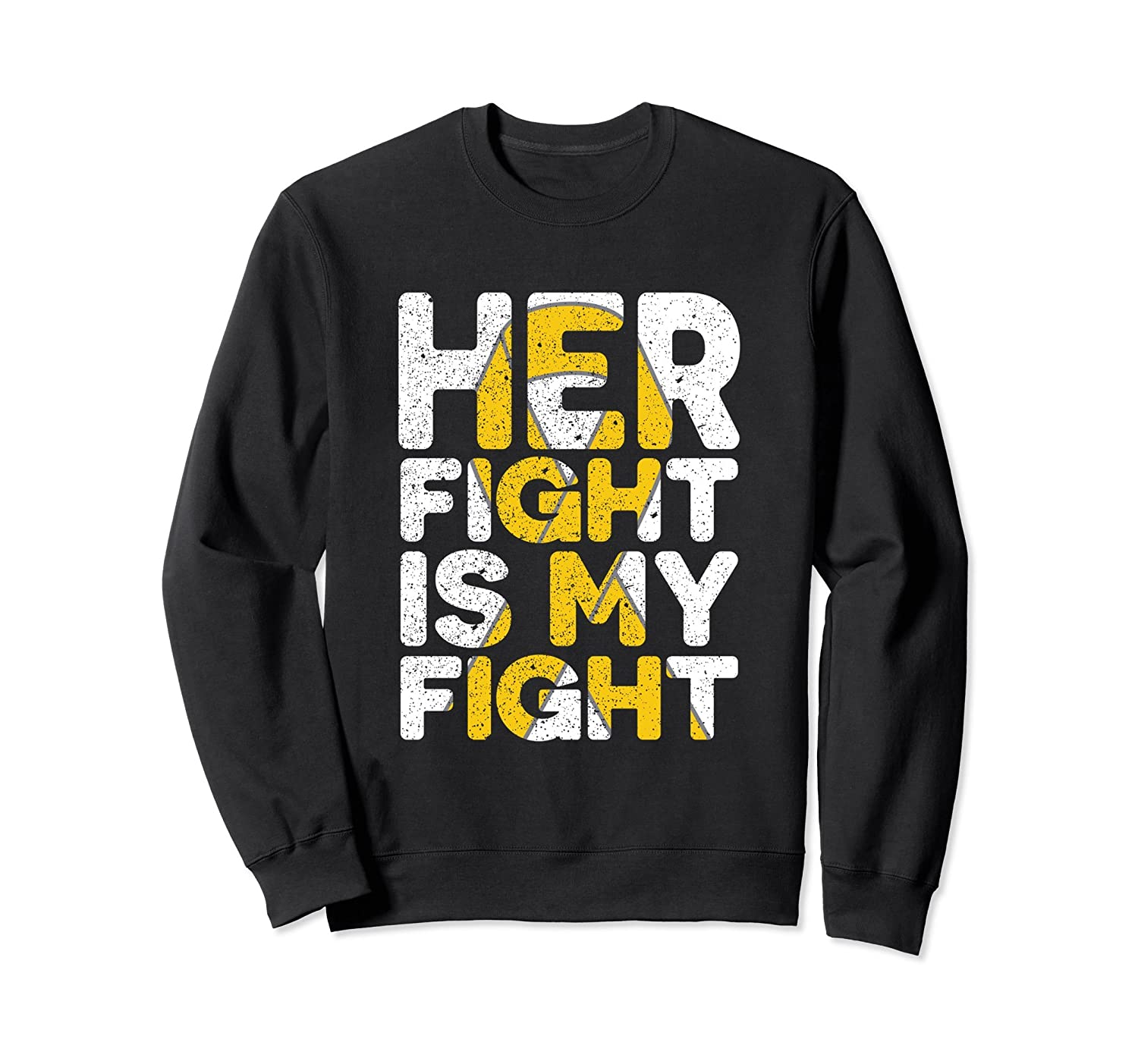 fa94c873f11 Her Fight is My Fight Childhood Cancer Awareness Sweatshirt-alottee gift