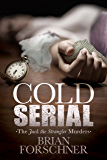 Cold Serial: The Jack The Strangler Murders