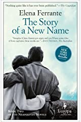 The Story of a New Name (Neapolitan Novels Book 2) Kindle Edition