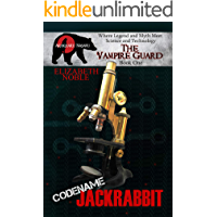 Code Name Jack Rabbit (The Vampire Guard Book 1)